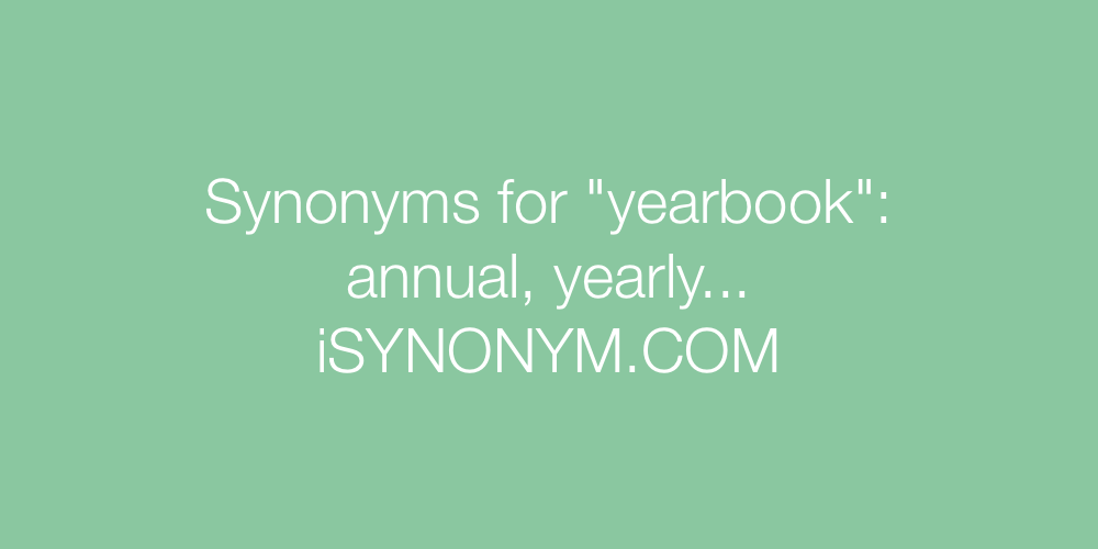 Synonyms yearbook
