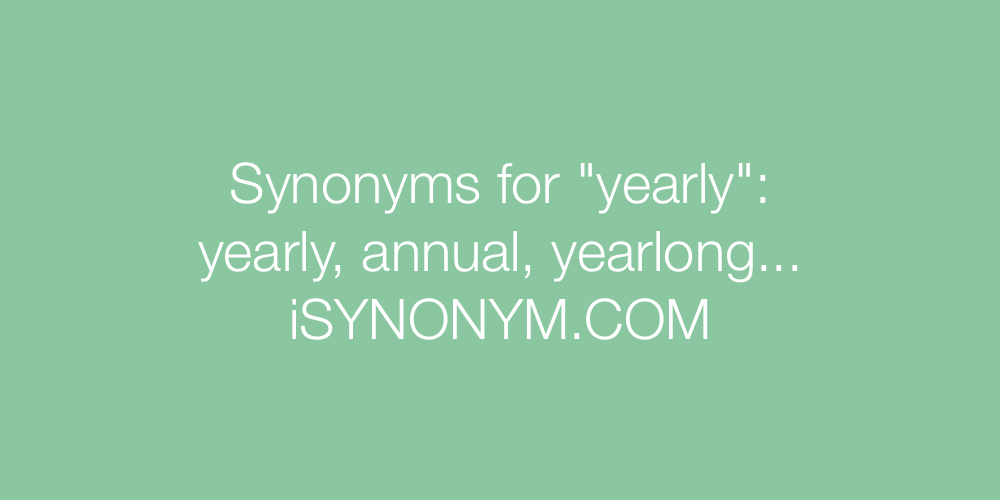 Synonyms yearly