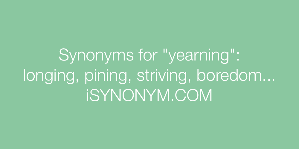 Synonyms yearning