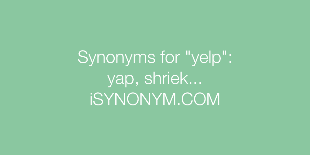 Synonyms yelp