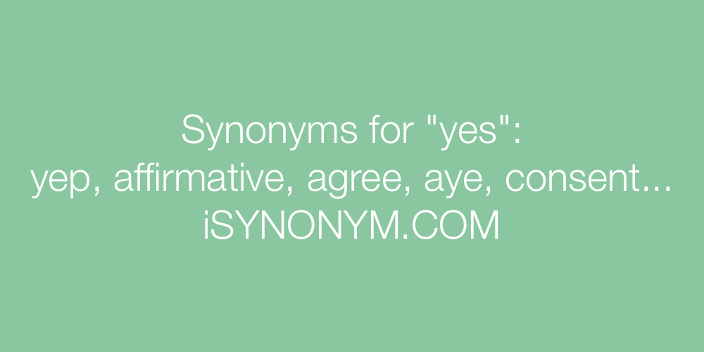 Synonyms yes