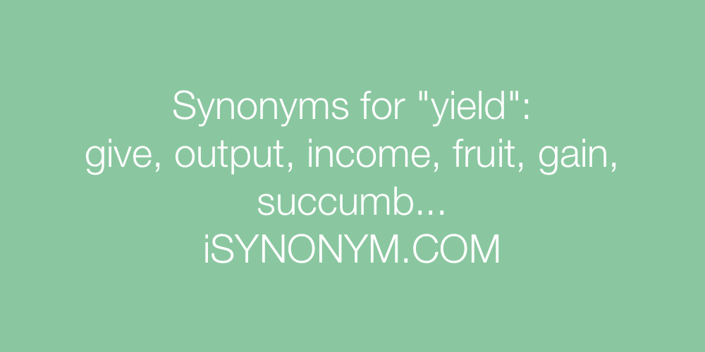 Synonyms yield