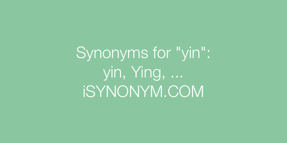 Synonyms yin