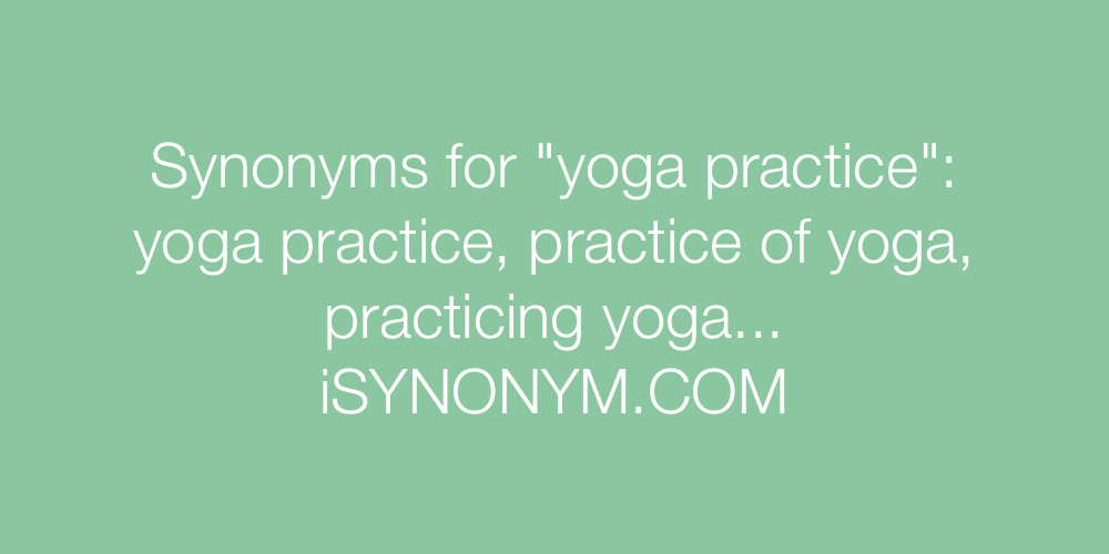 Synonyms yoga practice