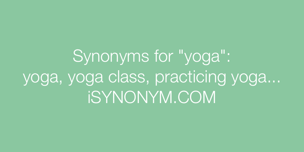 Synonyms yoga