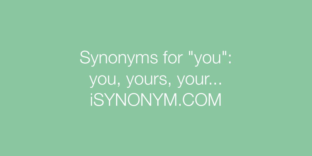 Synonyms you