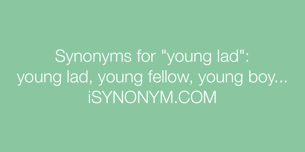 Synonyms young lad