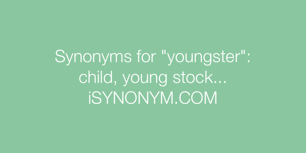 Synonyms youngster
