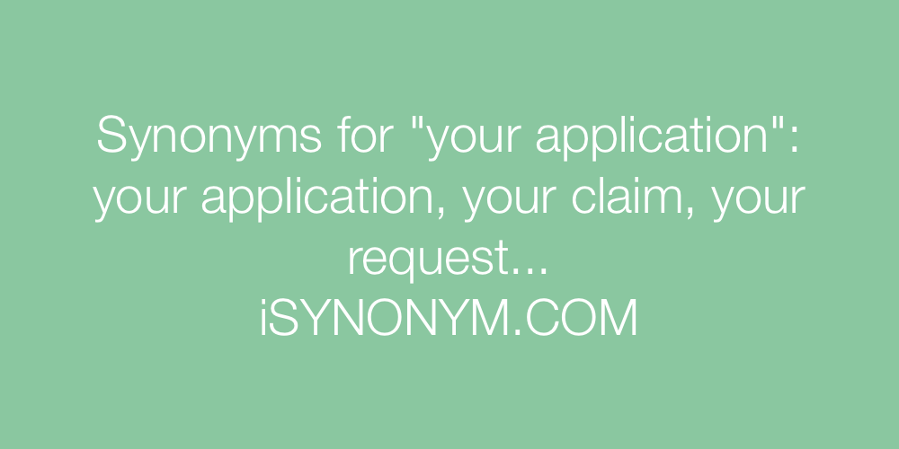 Synonyms your application