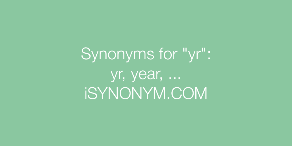 Synonyms yr