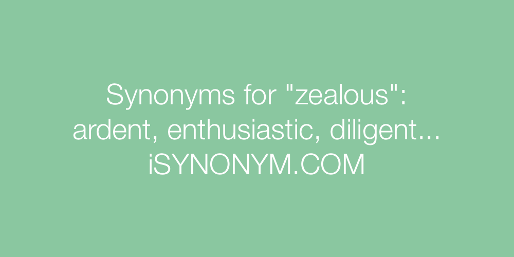 Synonyms zealous