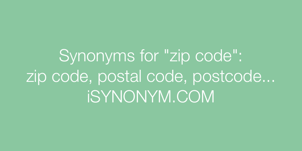 Synonyms zip code